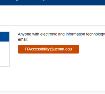 showing color contrast on button: Anyone with electronic and information technology...email ITAccessibility@uconn.edu