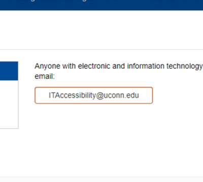 showing color contrast in hover state: Anyone with electronic and information technology...email ITAccessibility@uconn.edu