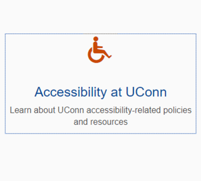 blue box showing focus on icon and text: Accessibility at UConn Learn about UConn accessibility-related policies and resources