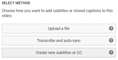 choose how you want to add subtitles or closed captions to this video: Upload a file, transcribe and auto-sync, or create new subtitles or CC
